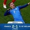Евро-2016: Франция Гризманнинг дубли эвазига Ирландияни енгиб, чорак финалга чиқди