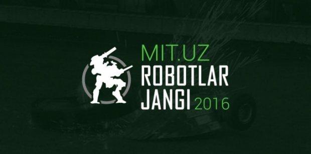 «MIT.uz Роботлар жанги» қатнашчилари сони 25 тадан ошди